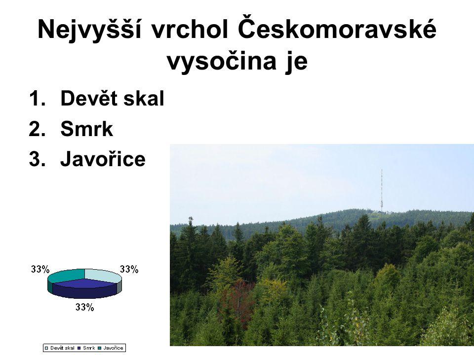 Nejvyšší vrchol Českomoravské vysočina je