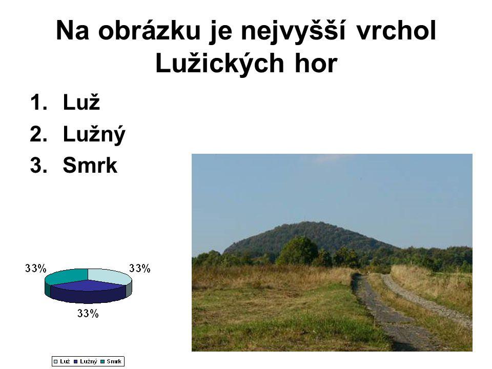 Na obrázku je nejvyšší vrchol Lužických hor