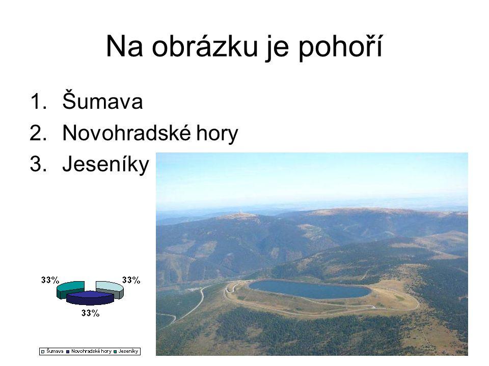 Na obrázku je pohoří Šumava Novohradské hory Jeseníky
