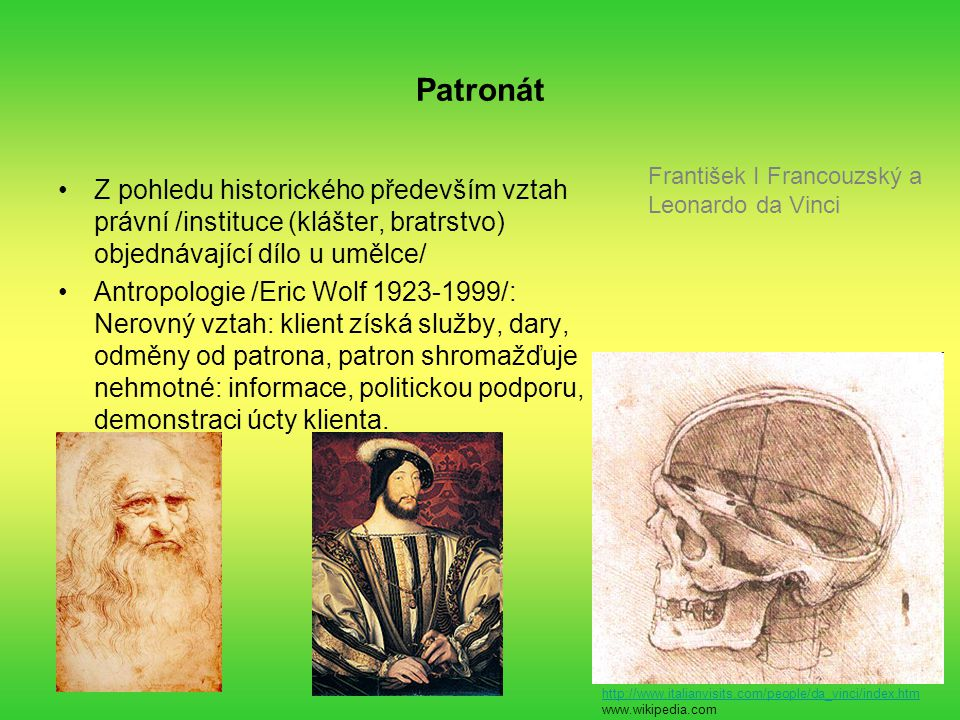 Patronát František I Francouzský a Leonardo da Vinci.