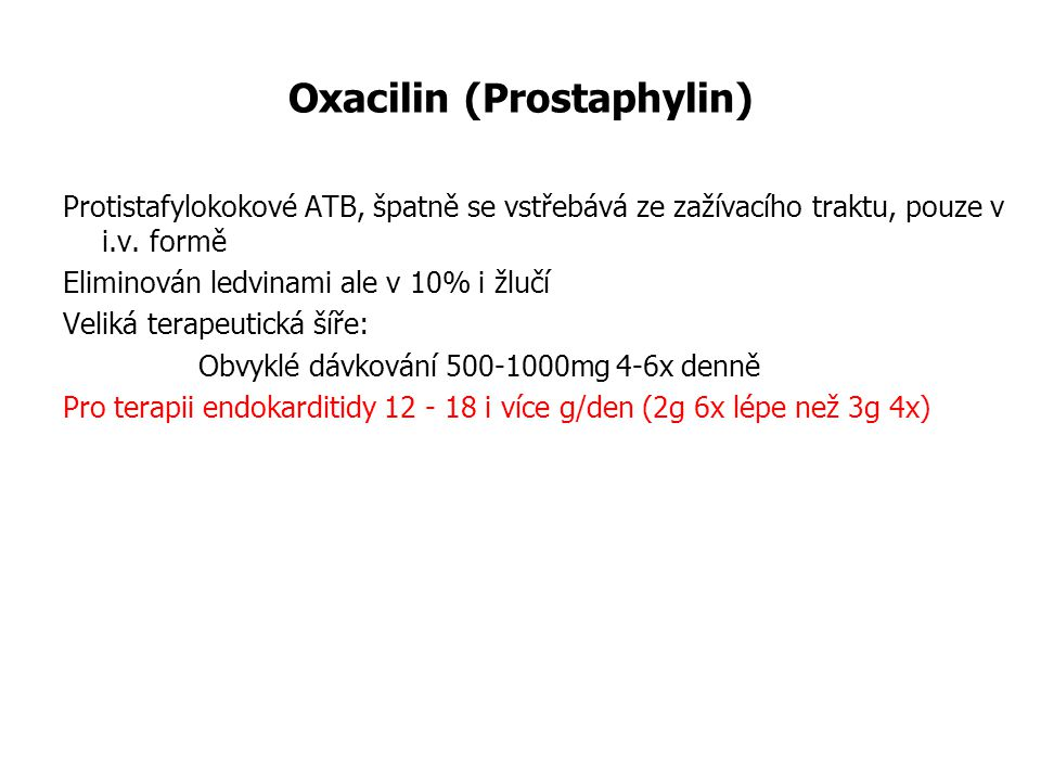 Oxacilin (Prostaphylin)