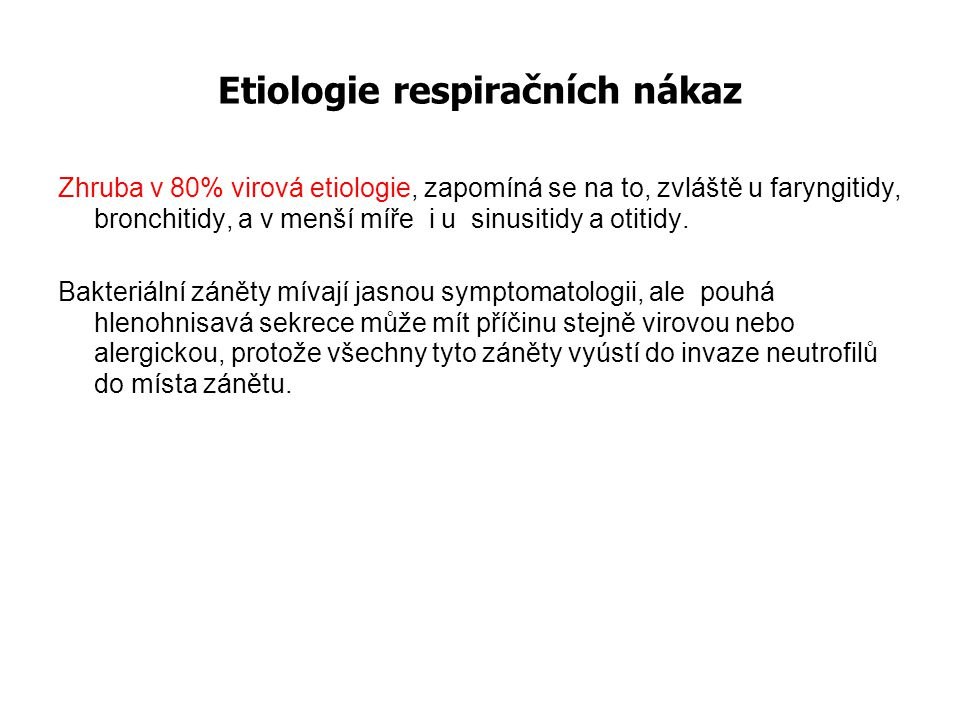 Etiologie respiračních nákaz