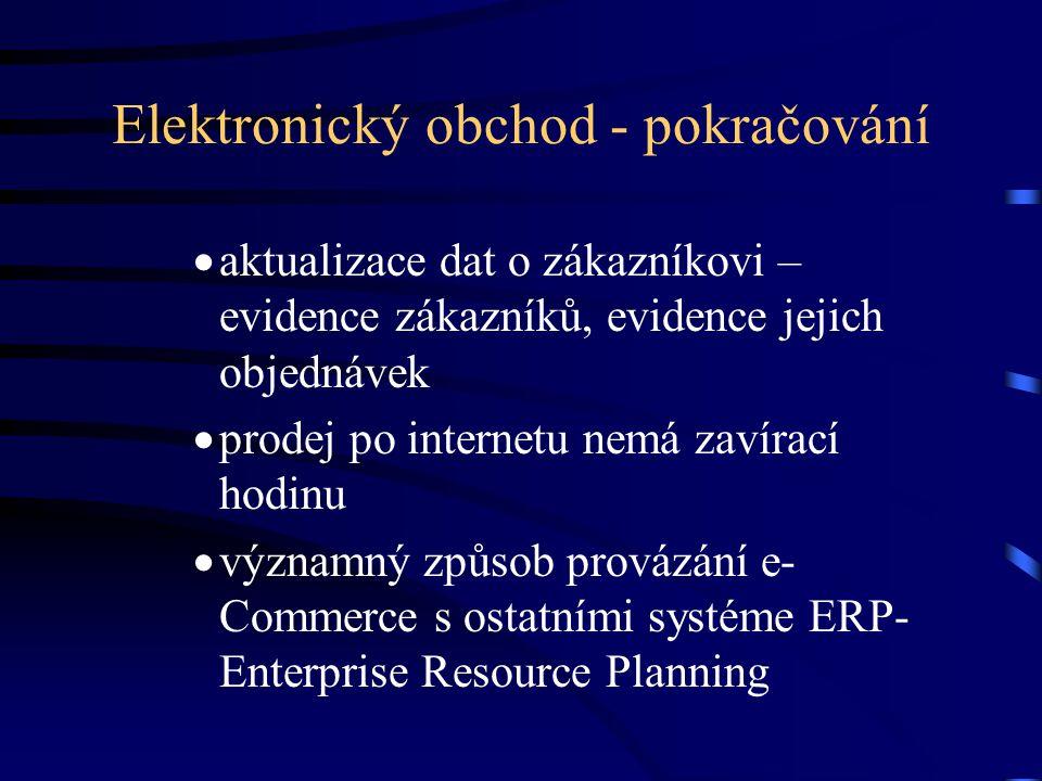 Elektronický obchod - pokračování