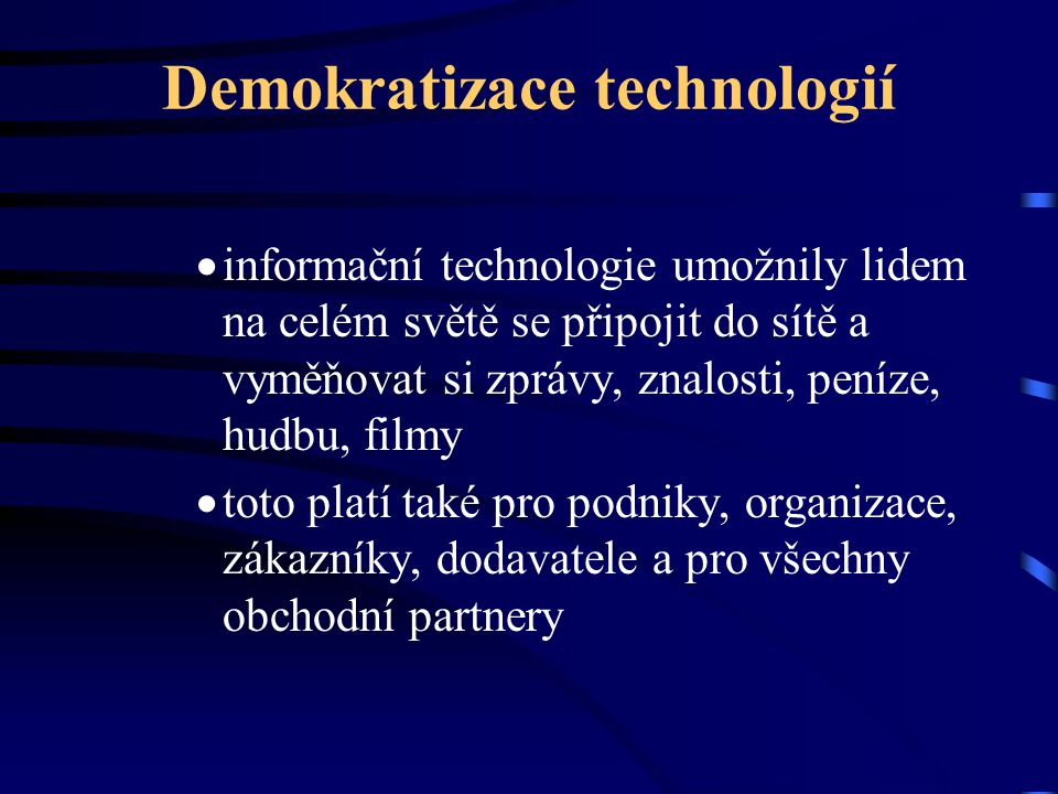 Demokratizace technologií