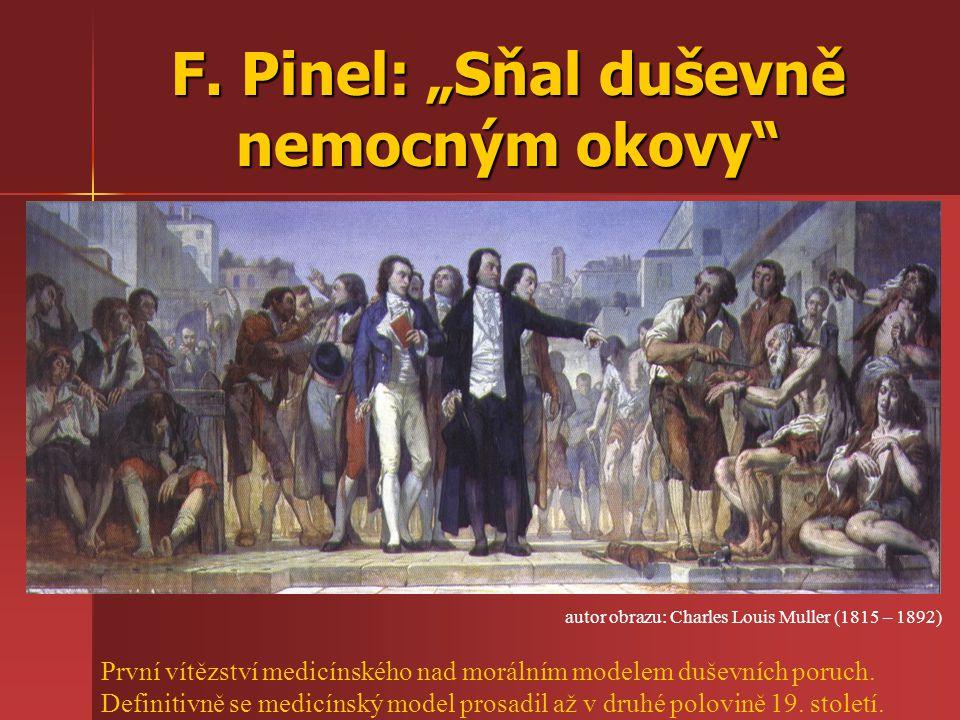 """F. Pinel: """"Sňal duševně nemocným okovy"""