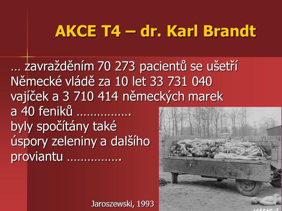 AKCE T4 – dr. Karl Brandt