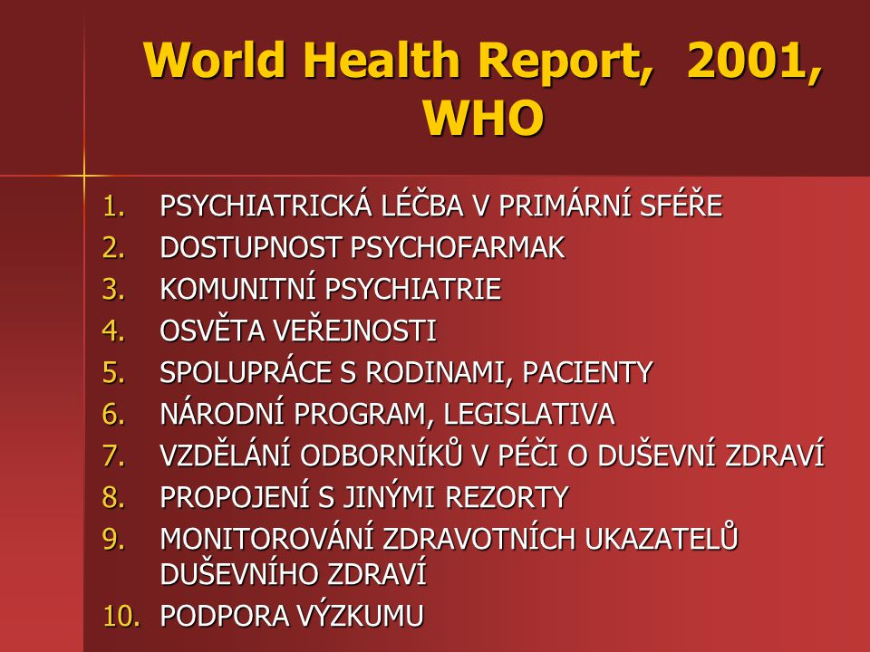 World Health Report, 2001, WHO