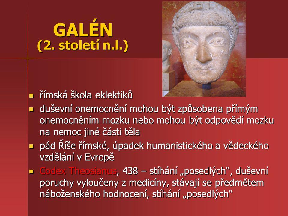 GALÉN (2. století n.l.) římská škola eklektiků