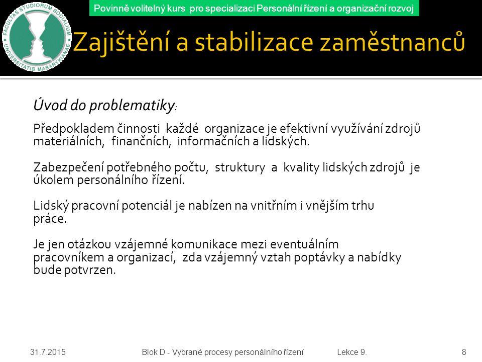 Zajištění a stabilizace zaměstnanců