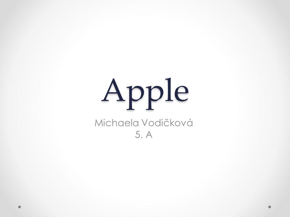 Apple Michaela Vodičková 5. A