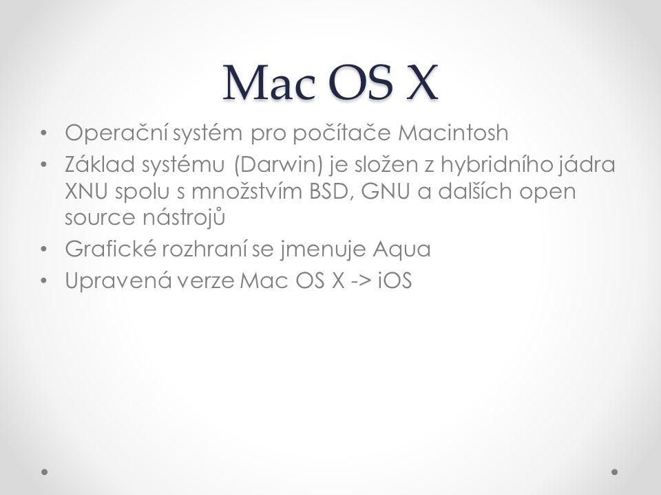 Mac OS X Operační systém pro počítače Macintosh