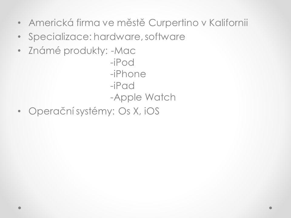 Americká firma ve městě Curpertino v Kalifornii