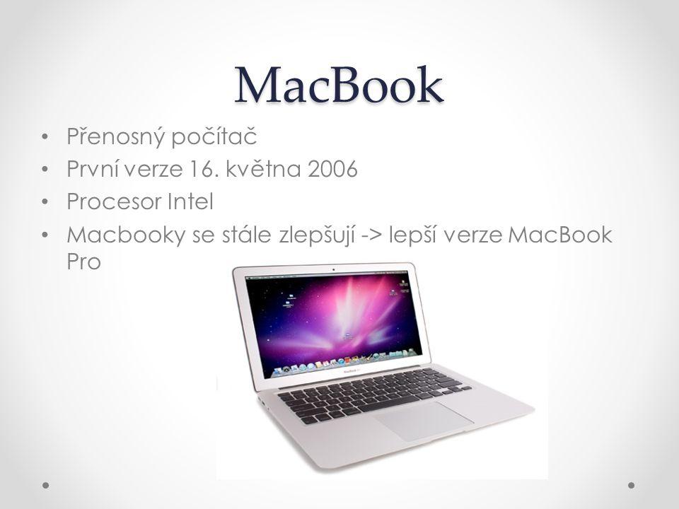 MacBook Přenosný počítač První verze 16. května 2006 Procesor Intel