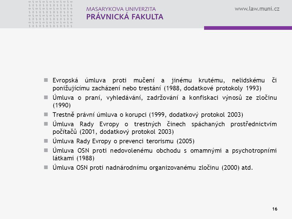 Evropská úmluva proti mučení a jinému krutému, nelidskému či ponižujícímu zacházení nebo trestání (1988, dodatkové protokoly 1993)