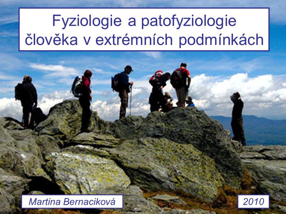 Fyziologie a patofyziologie člověka v extrémních podmínkách