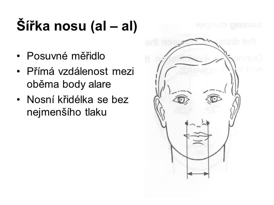 Šířka nosu (al – al) Posuvné měřidlo