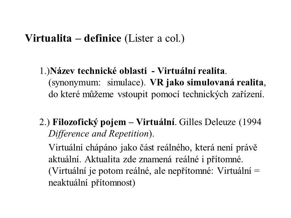 Virtualita – definice (Lister a col.)