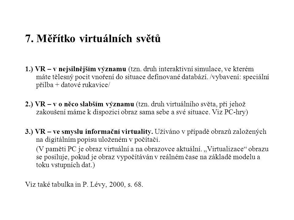 7. Měřítko virtuálních světů