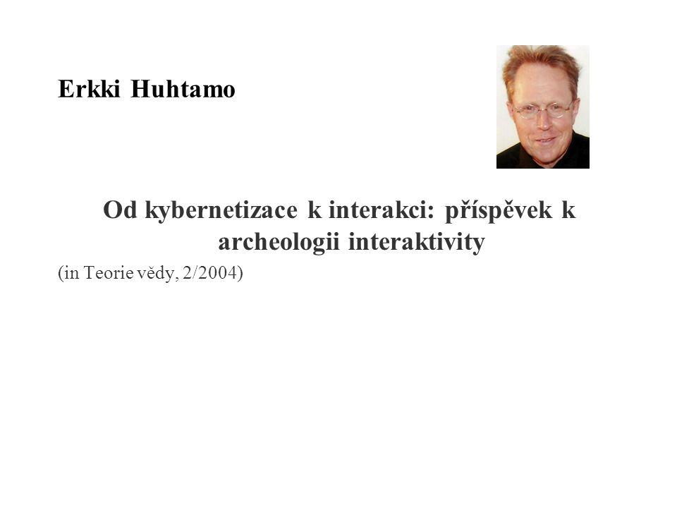 Od kybernetizace k interakci: příspěvek k archeologii interaktivity