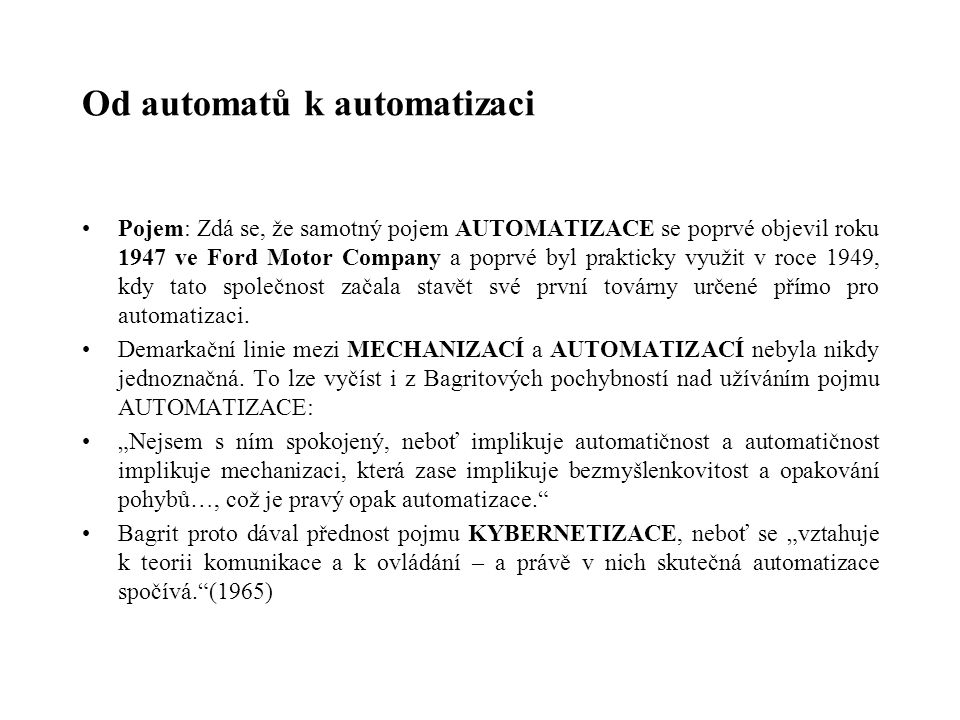 Od automatů k automatizaci