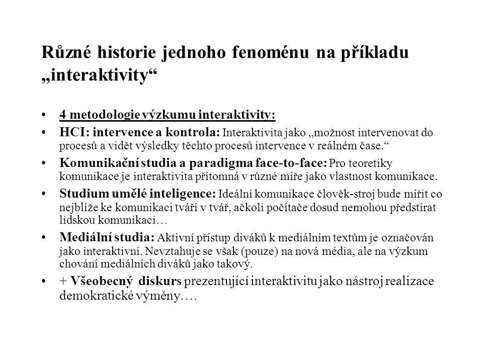 """Různé historie jednoho fenoménu na příkladu """"interaktivity"""