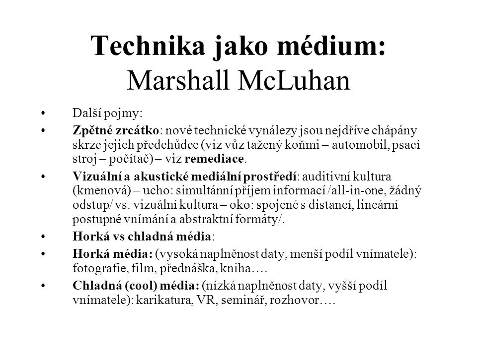 Technika jako médium: Marshall McLuhan
