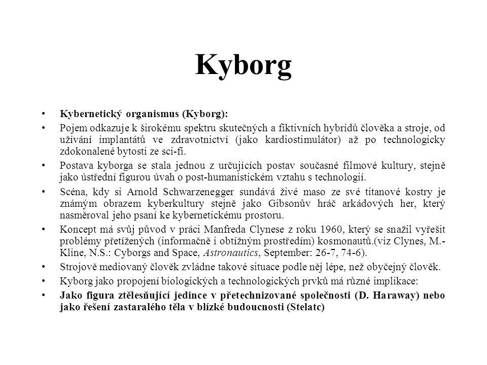 Kyborg Kybernetický organismus (Kyborg):