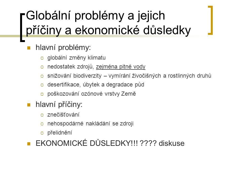 Globální problémy a jejich příčiny a ekonomické důsledky