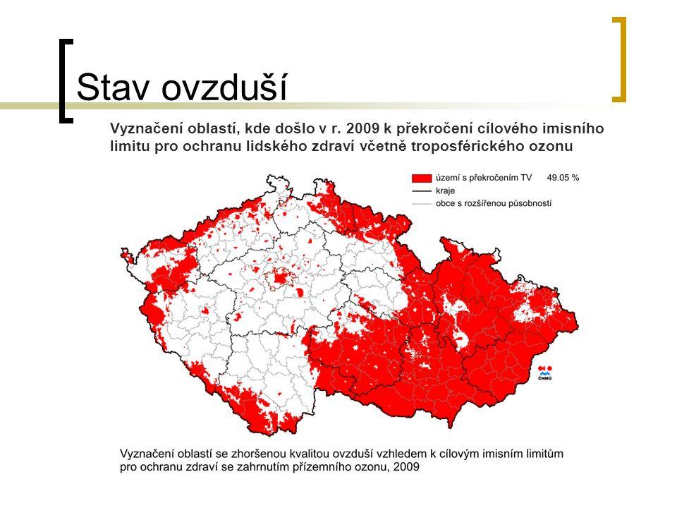 Stav ovzduší Vyznačení oblastí, kde došlo v r. 2009 k překročení cílového imisního limitu pro ochranu lidského zdraví včetně troposférického ozonu.