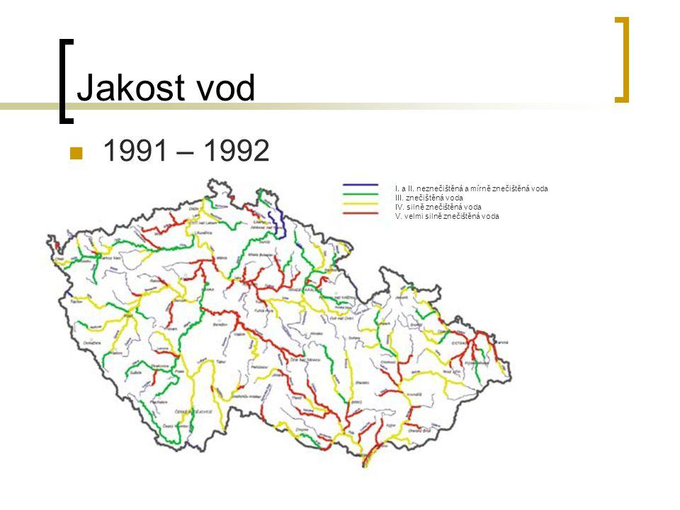 Jakost vod 1991 – 1992 I. a II. neznečištěná a mírně znečištěná voda