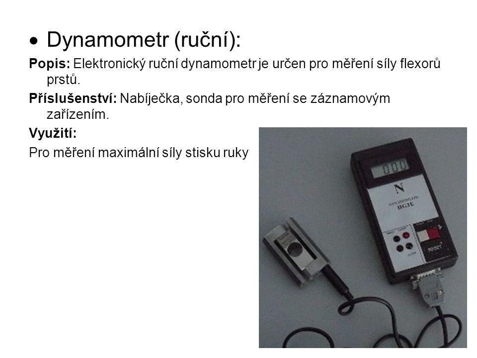 Dynamometr (ruční): Popis: Elektronický ruční dynamometr je určen pro měření síly flexorů prstů.