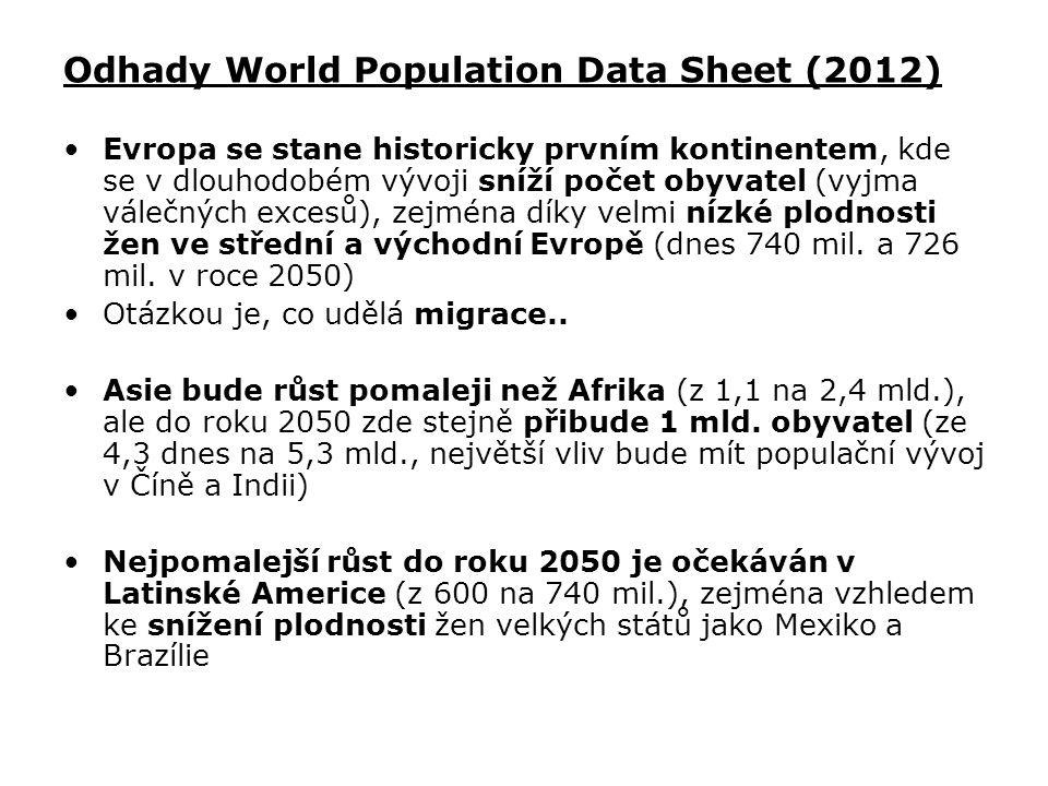 Odhady World Population Data Sheet (2012)