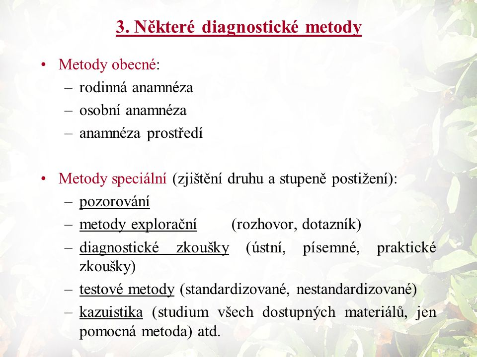3. Některé diagnostické metody