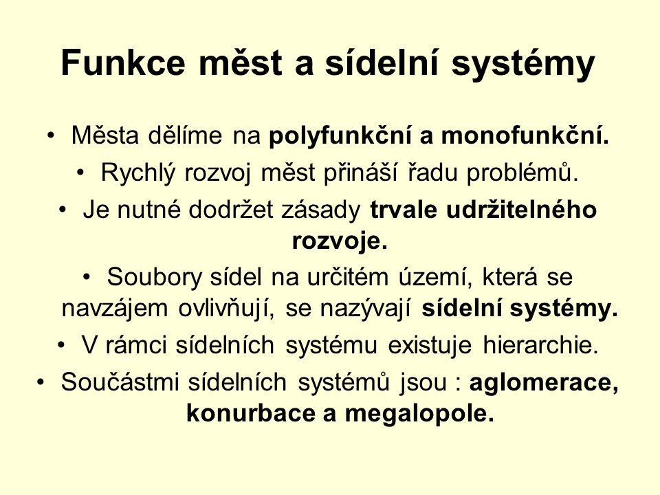 Funkce měst a sídelní systémy