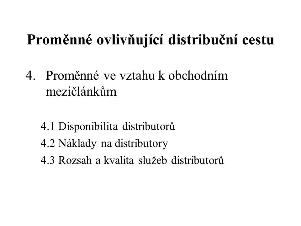 Proměnné ovlivňující distribuční cestu
