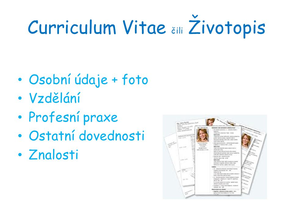 Curriculum Vitae čili Životopis