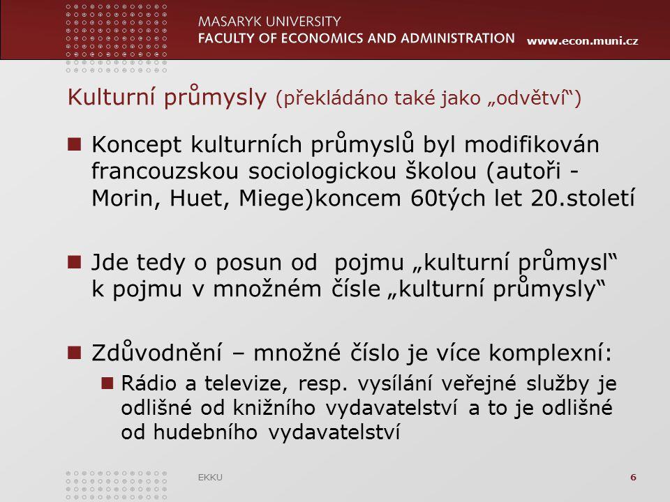 """Kulturní průmysly (překládáno také jako """"odvětví )"""