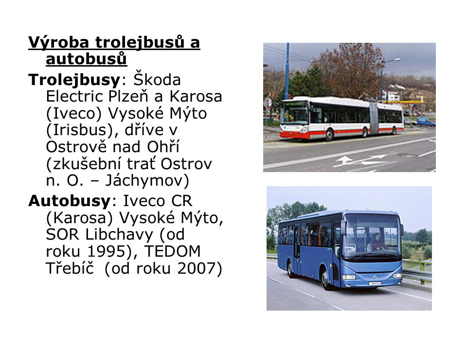 Výroba trolejbusů a autobusů