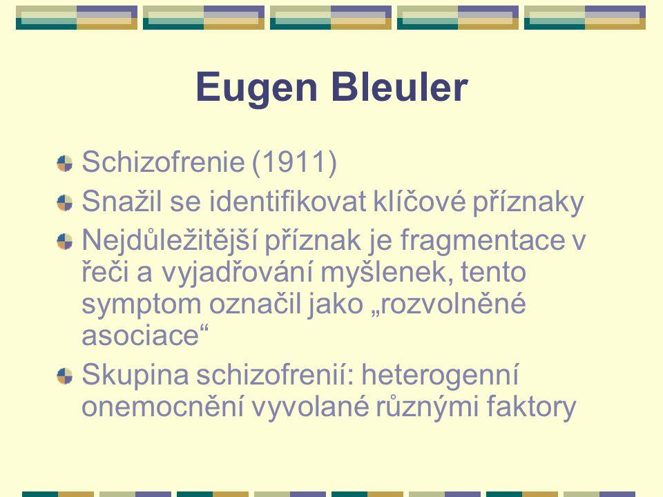 Eugen Bleuler Schizofrenie (1911)