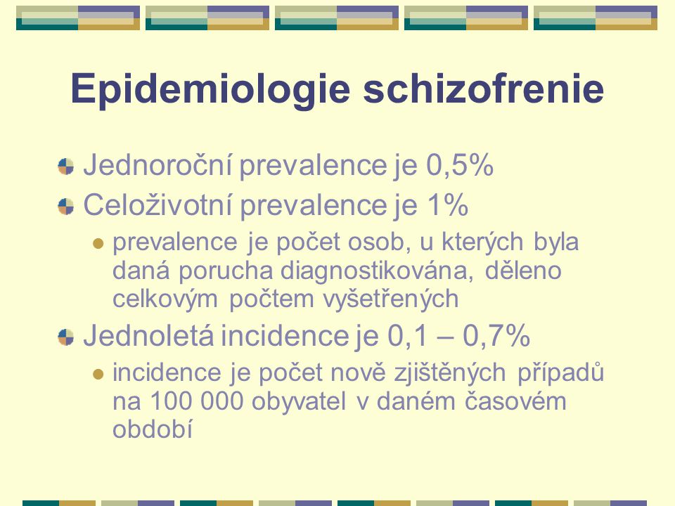 Epidemiologie schizofrenie
