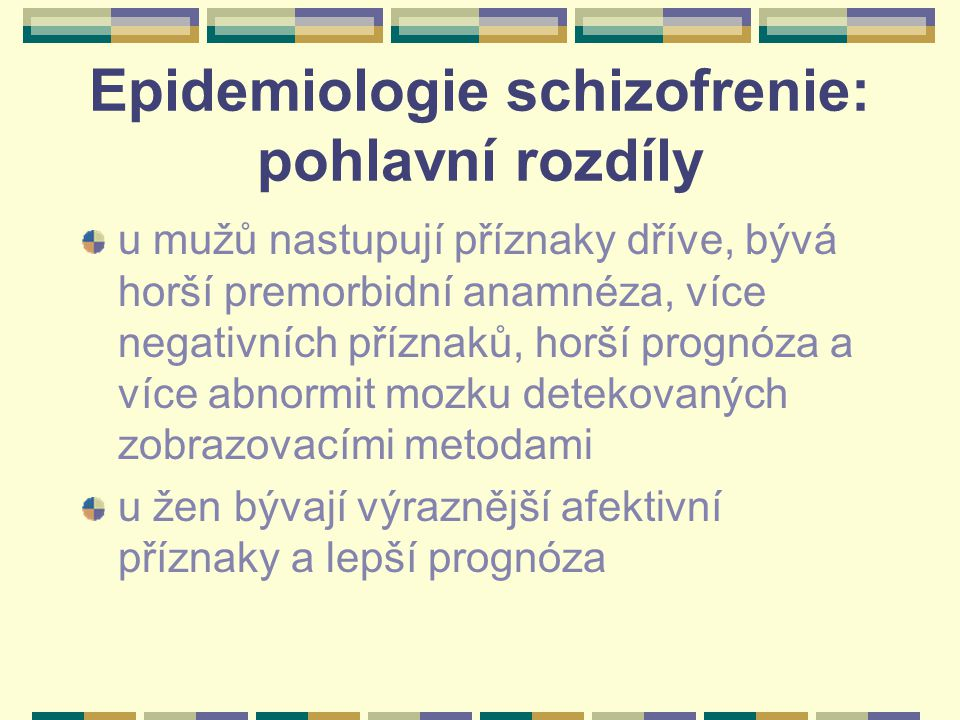 Epidemiologie schizofrenie: pohlavní rozdíly