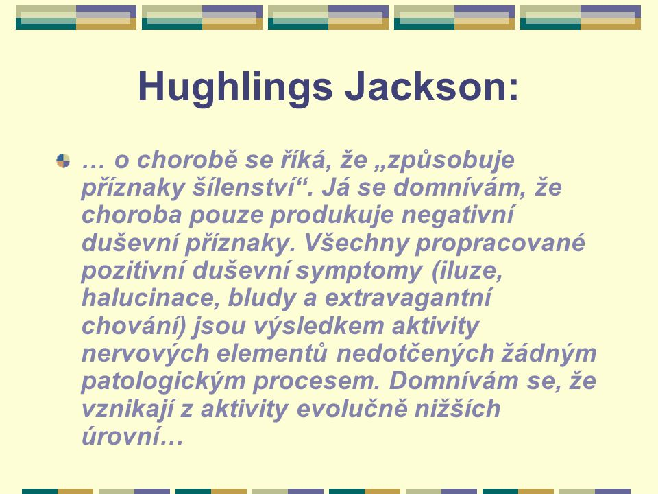 Hughlings Jackson: