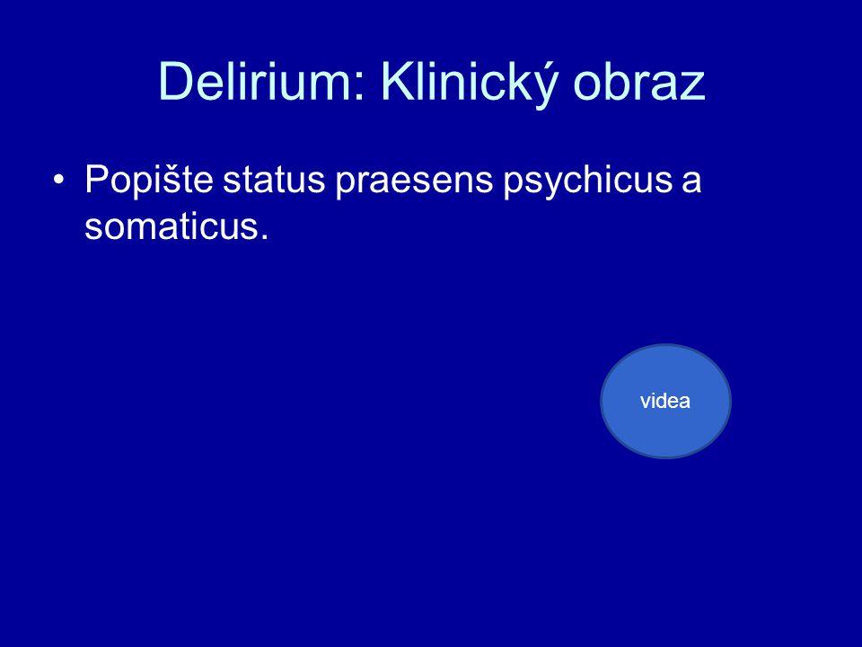 Delirium: Klinický obraz