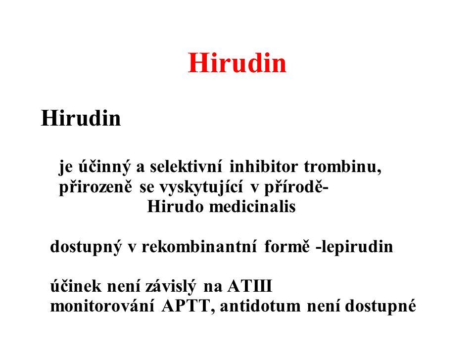 Hirudin Hirudin je účinný a selektivní inhibitor trombinu,