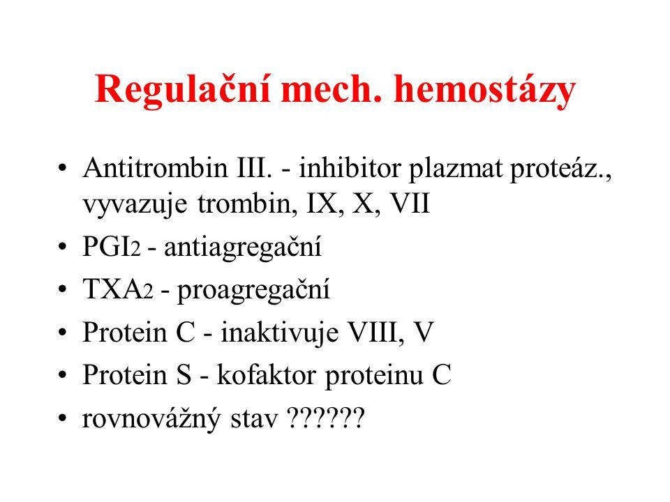 Regulační mech. hemostázy
