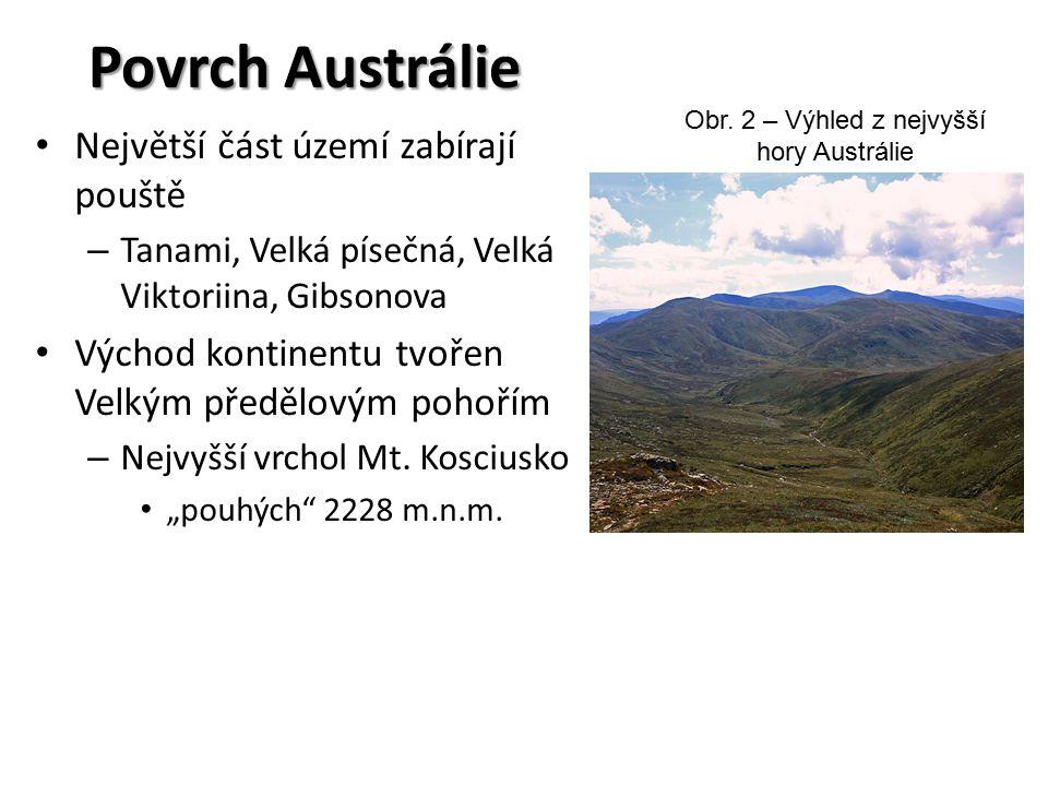 Obr. 2 – Výhled z nejvyšší hory Austrálie