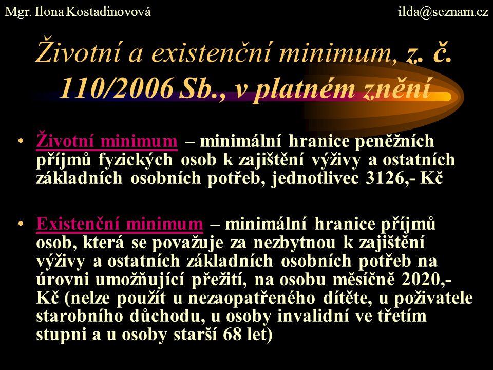 Životní a existenční minimum, z. č. 110/2006 Sb., v platném znění