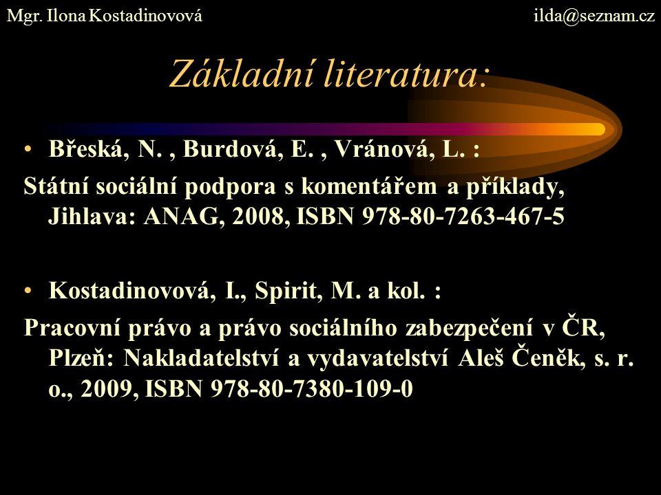 Základní literatura: Břeská, N. , Burdová, E. , Vránová, L. :