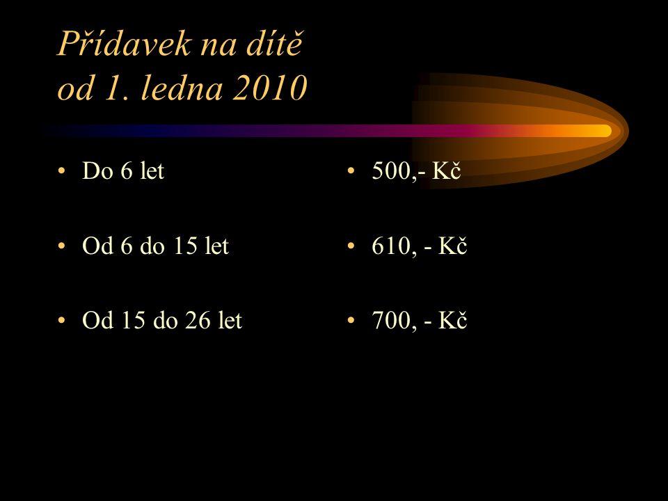 Přídavek na dítě od 1. ledna 2010