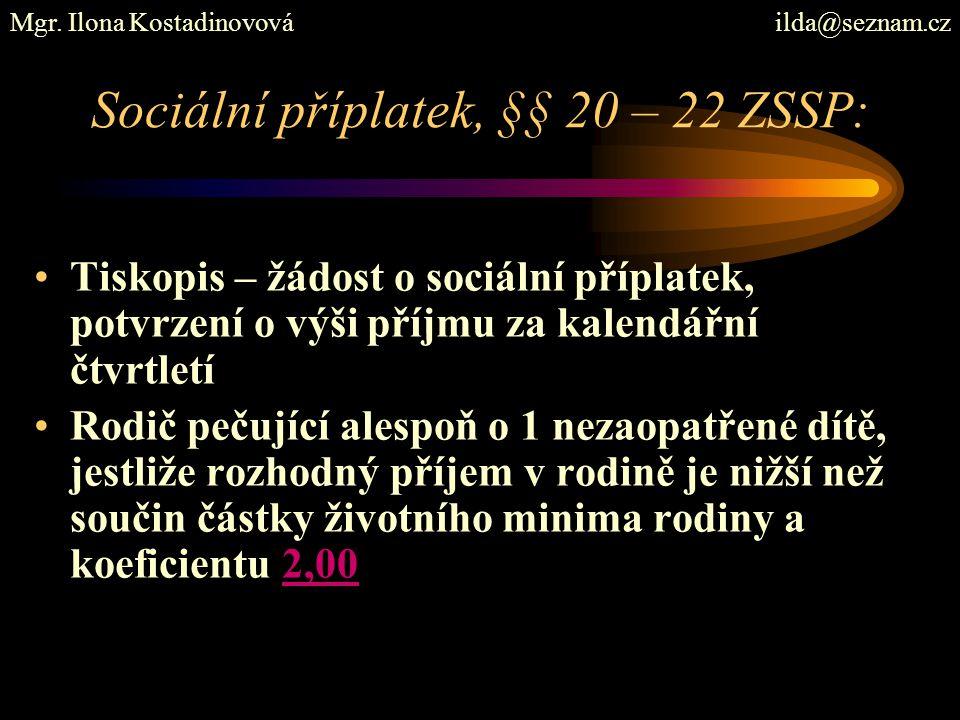 Sociální příplatek, §§ 20 – 22 ZSSP: